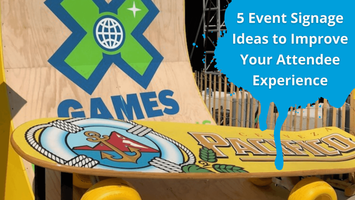 5 Event Signage Ideas to Improve Your Attendee Experience