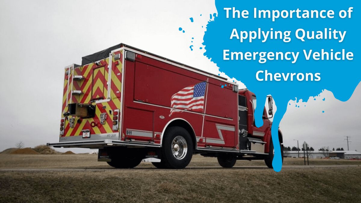 The Importance of Applying Quality Emergency Vehicle Chevrons
